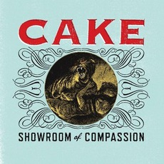 Showroom Of Compassion mp3 Album by Cake