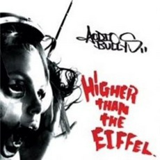 Higher Than The Eiffel mp3 Album by Audio Bullys