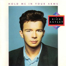 Hold Me In Your Arms mp3 Album by Rick Astley