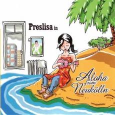 Aloha From Neukölln