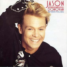 Between The Lines (Re-Issue) by Jason Donovan