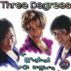 The Greatest Hit Remixes mp3 Artist Compilation by The Three Degrees