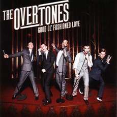 Good Ol' Fashioned Love mp3 Album by The Overtones