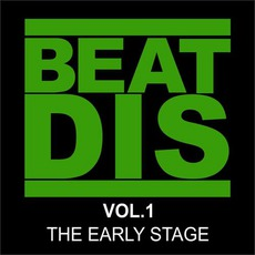 Beat Dis Vol.1 (The Early Stage)