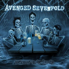 Welcome To The Family mp3 Album by Avenged Sevenfold