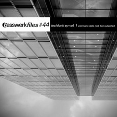 Basswerk Files #044 Techfunk EP Vol. 1