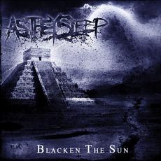 Blacken The Sun by As They Sleep