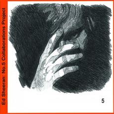 No.5 Collaborations Project by Ed Sheeran
