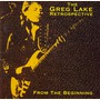 From The Beginning - The Greg Lake Retrospective