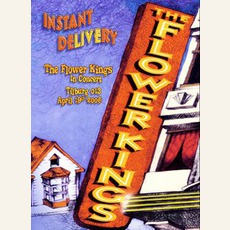 Instant Delivery mp3 Live by The Flower Kings