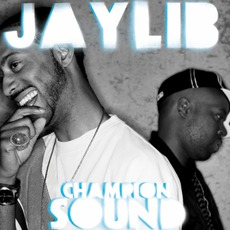 Champion Sound (Deluxe Edition) by Jaylib
