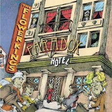 Paradox Hotel mp3 Album by The Flower Kings
