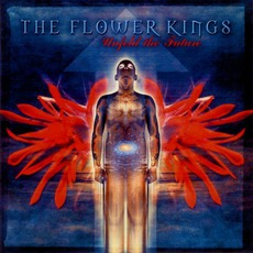 Unfold The Future by The Flower Kings