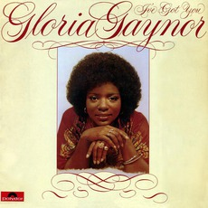 I've Got You mp3 Album by Gloria Gaynor