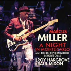 A Night In Monte-Carlo by Marcus Miller