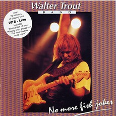 Live (No More Fish Jokes) mp3 Live by Walter Trout