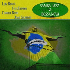 Samba, Jazz & Bossa Nova by Various Artists