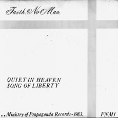 Quiet In Heaven / Song Of Liberty