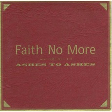 Ashes To Ashes: Gold On Maroon by Faith No More