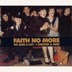 We Care A Lot / I Started A Joke mp3 Single by Faith No More