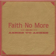 Ashes To Ashes: Maroon On Gold by Faith No More