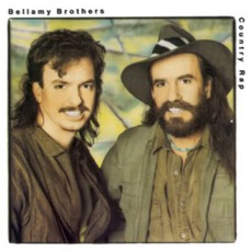 Country Rap mp3 Album by The Bellamy Brothers