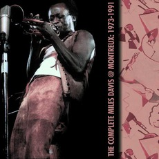 The Complete Miles Davis At Montreux: 1973-1991