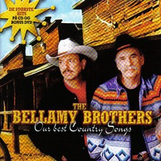 Our Best Country Songs mp3 Artist Compilation by The Bellamy Brothers