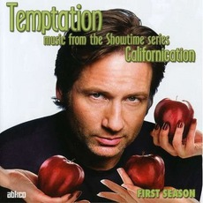 Temptation: Music From The Showtime Series Californication mp3 Soundtrack by Various Artists