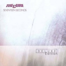 Seventeen Seconds (Deluxe Edition) mp3 Album by The Cure