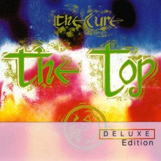 The Top (Deluxe Edition) by The Cure