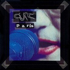 Paris mp3 Live by The Cure