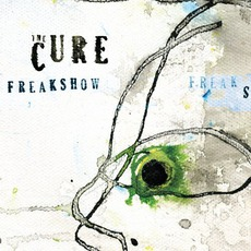 Freakshow mp3 Single by The Cure