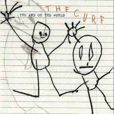 The End Of The World mp3 Single by The Cure