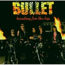 Heading For The Top mp3 Album by Bullet (SWE)