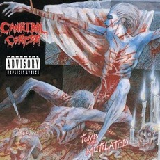 Tomb Of The Mutilated mp3 Album by Cannibal Corpse