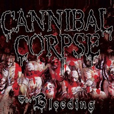 The Bleeding (Remastered) mp3 Album by Cannibal Corpse