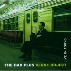 Blunt Object: Live In Tokyo