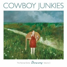 The Nomad Series, Volume 2: Demons by Cowboy Junkies