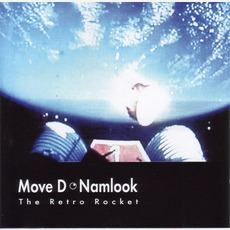 Move D / Namlook III: The Retro Rocket