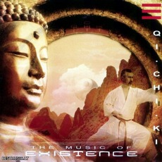 QI CHI KI:The Music Of Existence