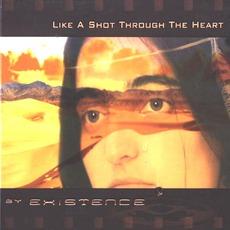 Like A Shot Through The Heart