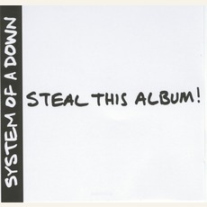 Steal This Album! mp3 Album by System Of A Down