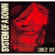 Lonely Day mp3 Single by System Of A Down