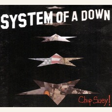 Chop Suey! mp3 Single by System Of A Down