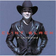 D'lectrified mp3 Album by Clint Black