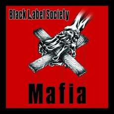 Mafia mp3 Album by Black Label Society