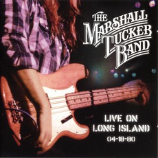 Live On Long Island 04-18-80 mp3 Live by The Marshall Tucker Band