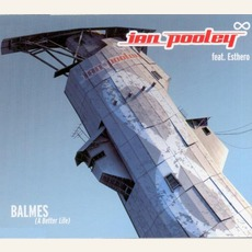 Balmes (A Better Life) (Feat. Esthero)