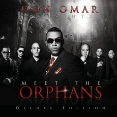 Don Omar Presents: Meet The Orphans (Deluxe Edition) mp3 Album by Don Omar